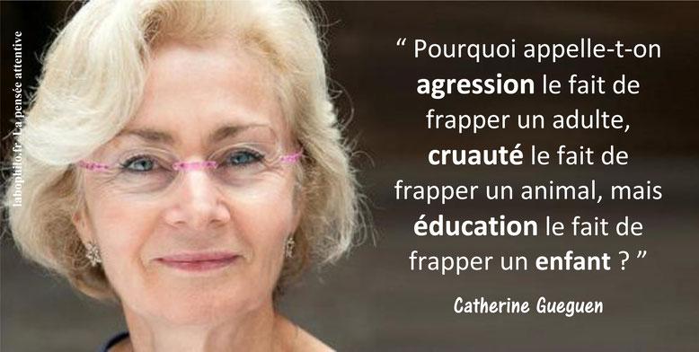 Violences éducatives ordinaires (VEO). Citation de Catherine Gueguen. Pour une enfance heureuse.