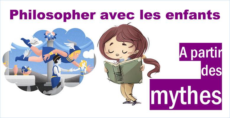 Philosophie pour enfants. Michel TOZZI. Les mythes.