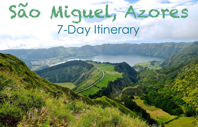 São Miguel, Azores - 7-Day Itinerary