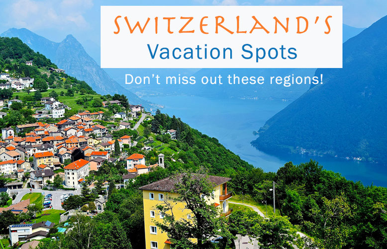 Switzerland Vacation Spots