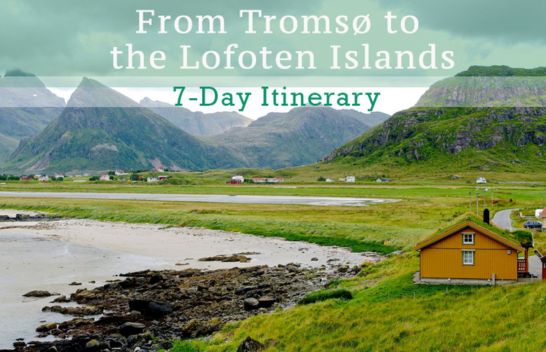 From Tromso to the Lofoten Islands