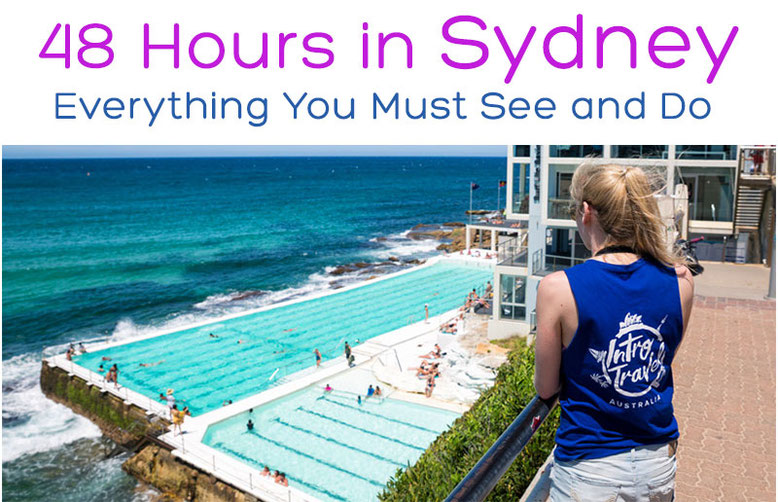 48 Hours in Sydney - Everything You Must Do and See