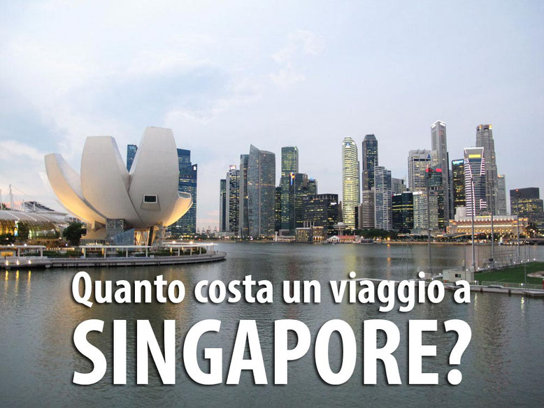 Quanto costa un viaggio a Singapore