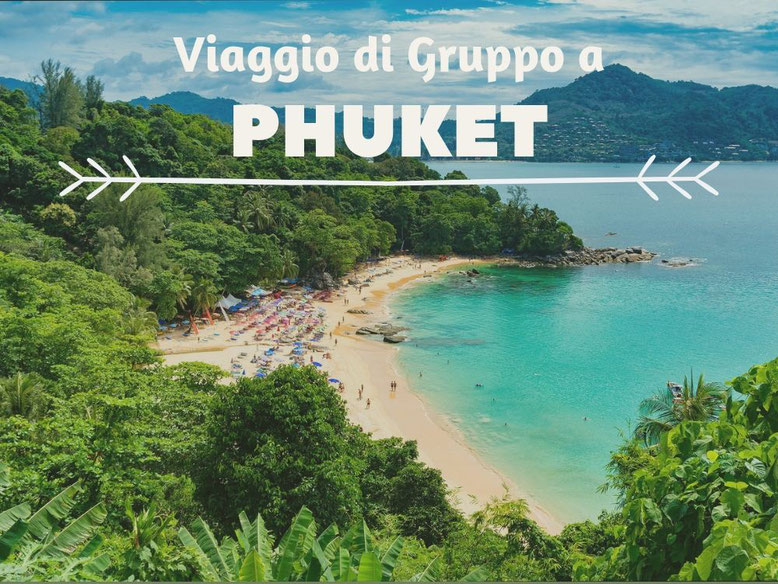 Viaggio di gruppo a Phuket