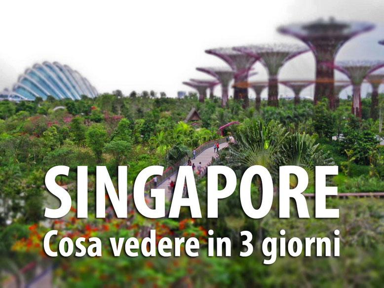 Singapore: cosa vedere in 3 giorni
