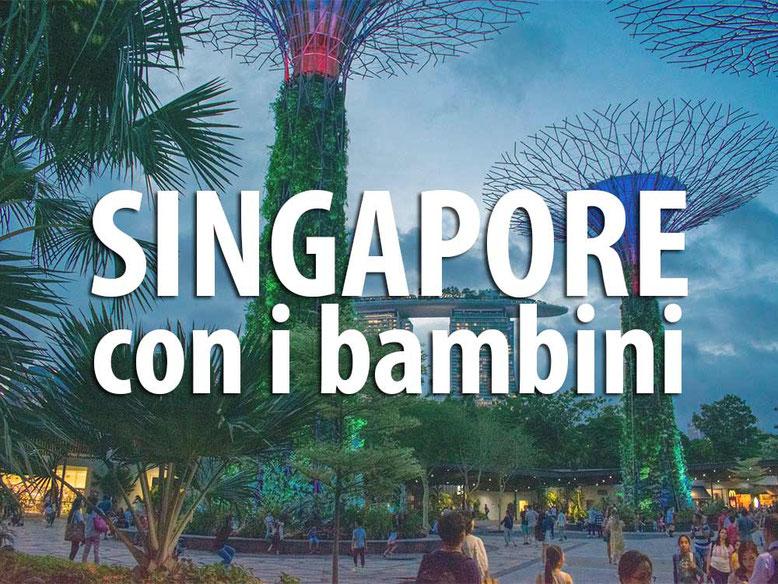 Singapore con i bambini