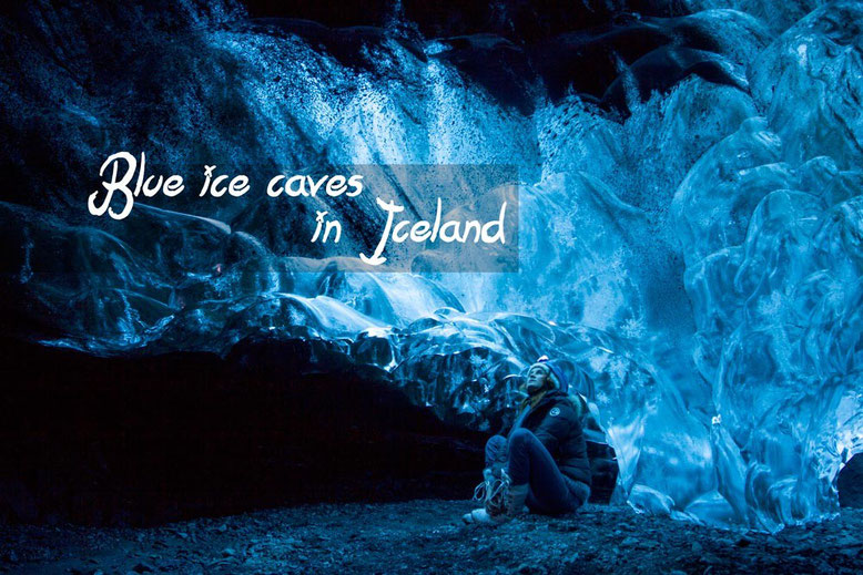 Visit blue ice caves in Iceland