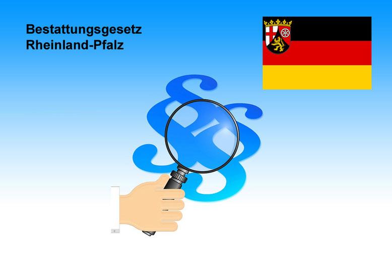 Bestattungsgesetze Rheinland-Pfalz Bestattungslexikon, lexikon-bestattungen, Bestattungsdienste, Bestattungsbedarf