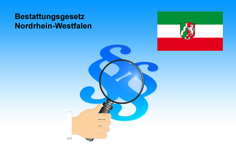 Bestattungsgesetze Nordrhein-Westfalen Bestattungslexikon, lexikon-bestattungen, Bestattungsdienste, Bestattungsbedarf