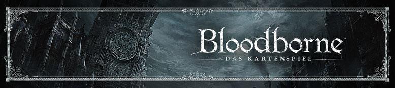 Bloodborne - Das Kartenspiel - Banner