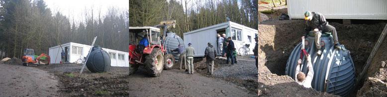 März 2007: Aufstellen eines Abwassertanks.