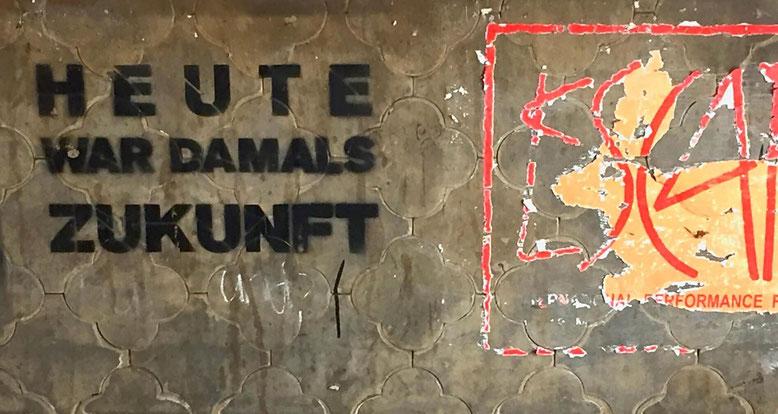 Berlin-Graffiti: Heute war damals Zukunft
