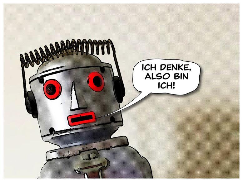 Roboter mit Sprechblase: Ich denke, also bin ich!