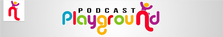 Podcast Playground