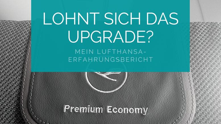 Lohnt Sich Die Lufthansa Premium Economy Mein Erfahrungsbericht