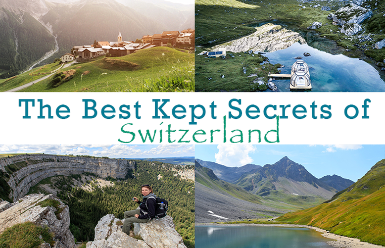 The Best Kept Secrets of Switzerland - Recommended by Swiss Bloggers