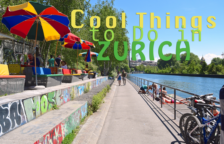 Unique & Cool things to Do in Zurich