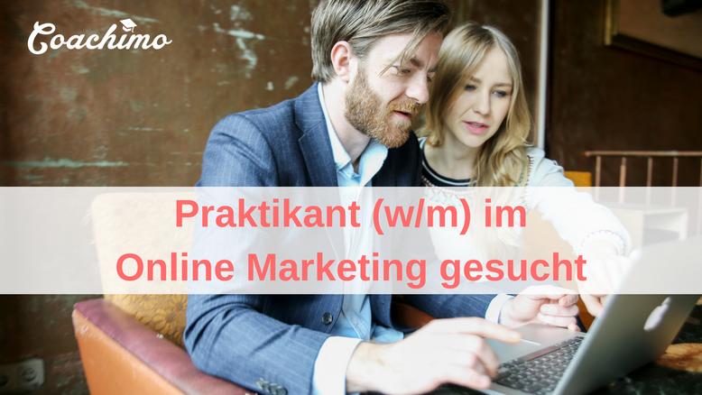 Coachimo sucht ein Praktikanten - Online Marketing