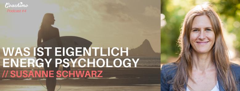 Coachimo Podcast No. 4 - Energy Psychology