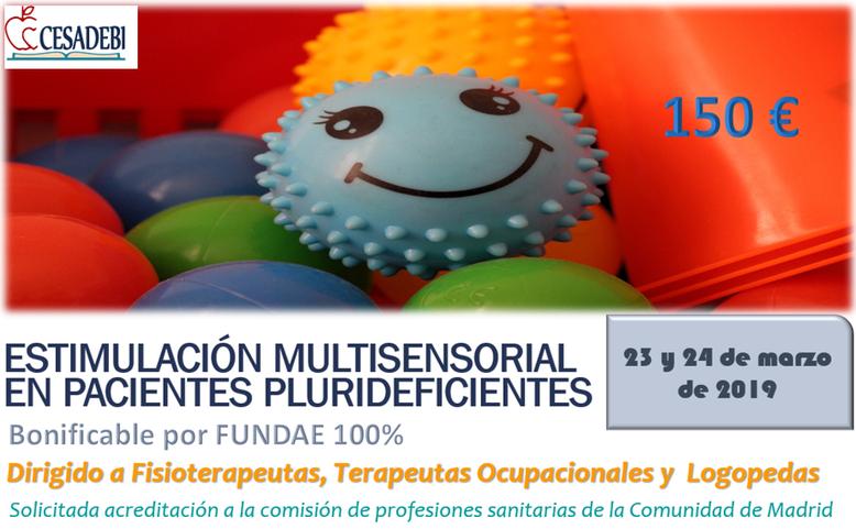 Curso Estimulación multisensorial de pacientes plurideficientes terapia ocupacional, logopedia, fiiseoterapeutas, educación infantil. Estimulación Basal, Sensorial.