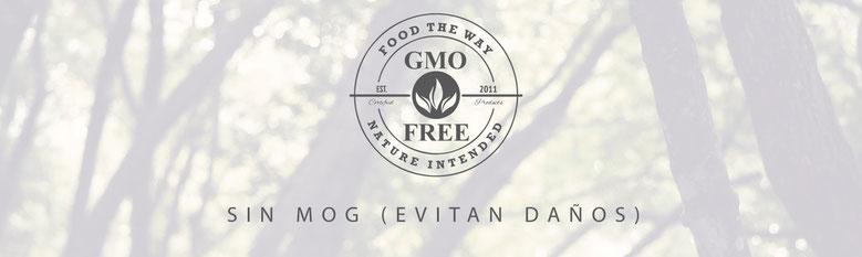 Sin MOG (Organismos Genéticamente Modificados, por sus siglas en inglés)