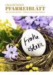 Pfarreiblatt April 2017, Pfarrei Brigels Dardin Danis Tavanasa