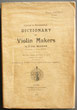 Critical & documentary dictionary of Violin Makers old an Modern Librairie musicale Thierry Legros