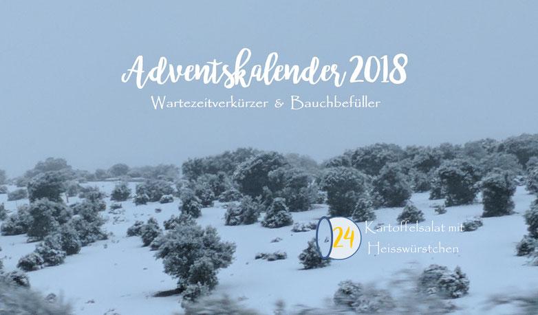 Einfach! Küche! Adventskalender 2018 - Wartezeitverkürzer & Bauchbefüller