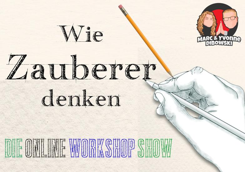 Wie Zauberer denken Show Workshop Yvonne Dibowski-Zanera