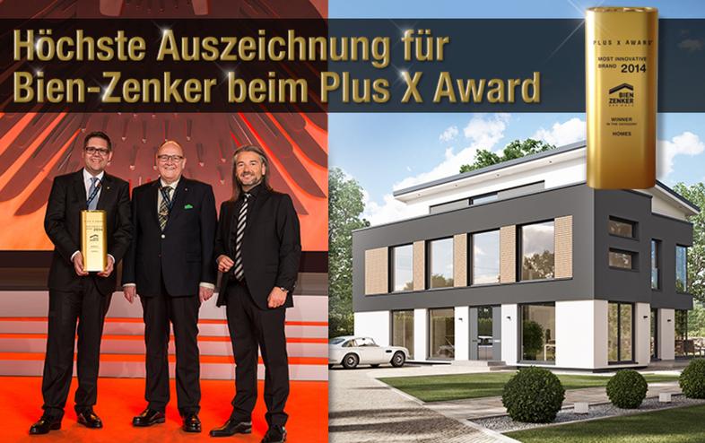 Bien-Zenker erhält in 2014 den X-Award - innovativste Hausbaufirma Europas in Bonn  - wir sind beeindruckt - Fertighaus, Bien Zenker,