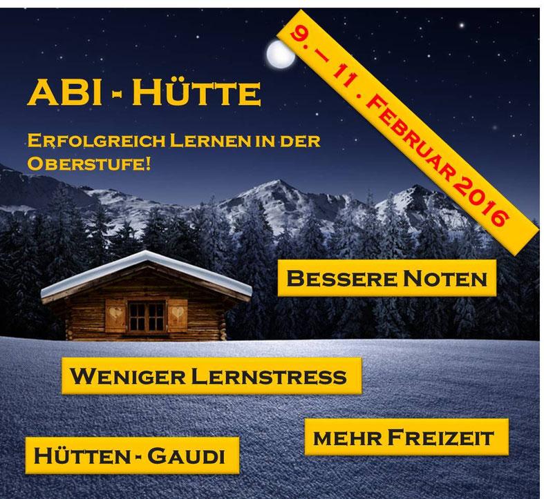 Abihütte - Das Lernseminar für die Oberstufe in Todtmoos. 29.-31. März 2016. Jetzt anmelden!