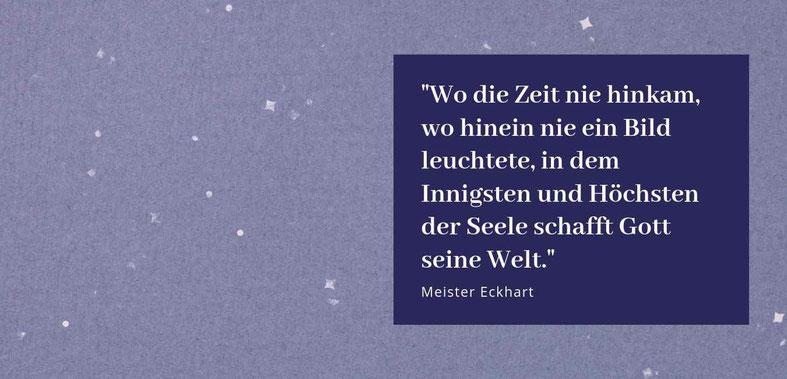 Zitat Meister Eckhart, Gastbeitrag von Minika Maurer über Medialität #Blog #Medialität #lieberglücklich