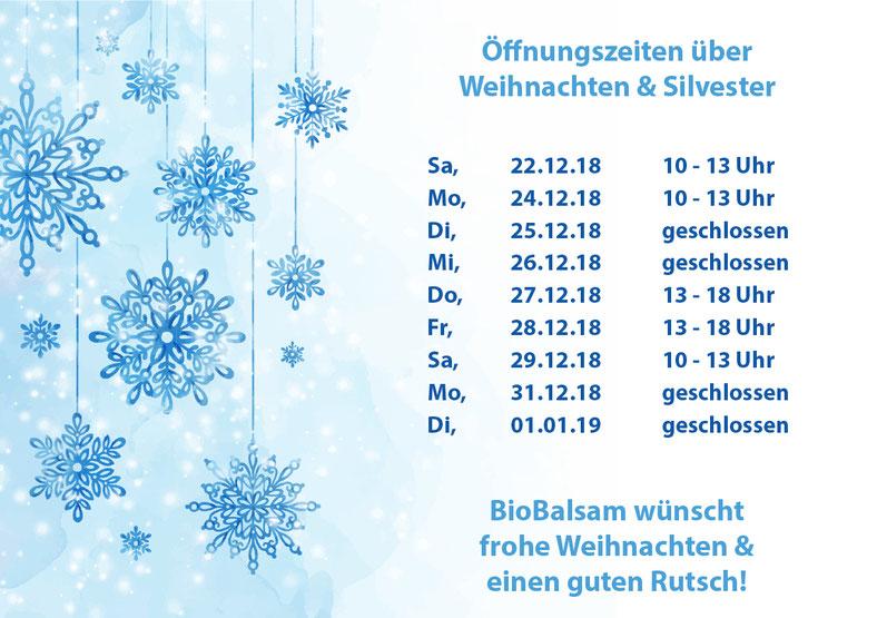 BioBalsam Öffnungszeiten Weihnachten und Silvester 2018
