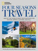 National Geographic Four Seasons of Travel