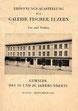 Eröffnungs-Ausstellung der Galerie Fischer, Luzern - Um- und Neubau August - September 1940