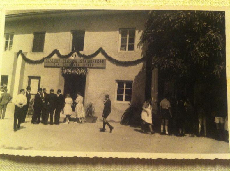 Der Gasthof Steinberger ist seit 1930 in dem Besitz der Familie Steinberger.