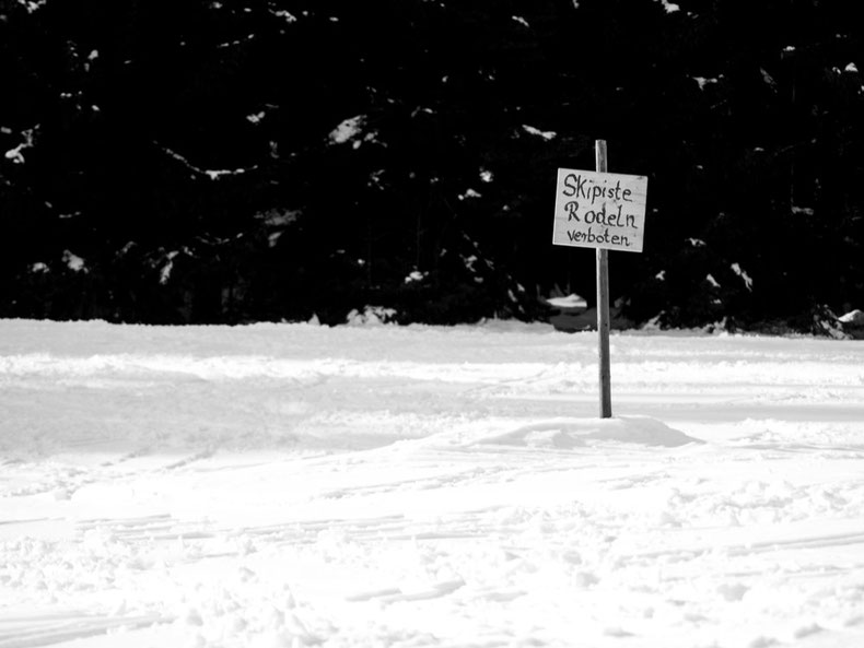 Skipiste - Rodeln verboten