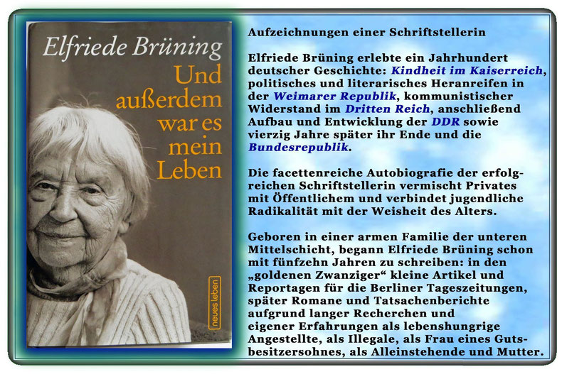 Elfriede Brüning - Und außerdem war es mein Leben