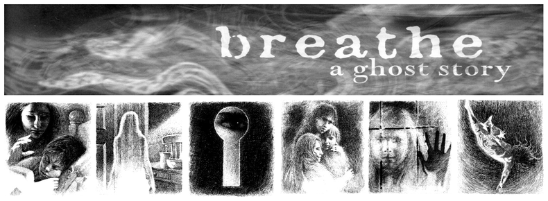 Breathe: A Ghost Story by author Cliff McNish