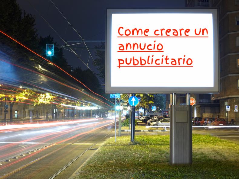 Come creare un annuncio pubblicitario - come nasce una pubblicità - Marketing e leadership - Remo Luzi