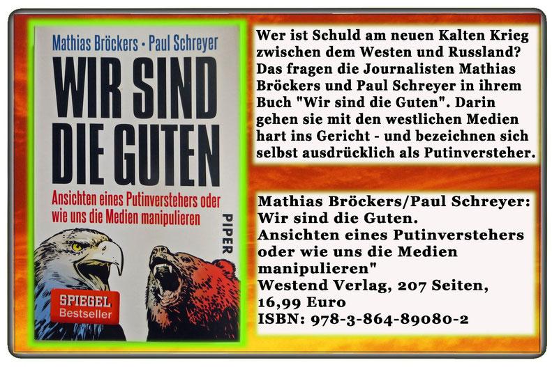 Mathias Bröckers und Paul Schreyer - Wir sind die Guten