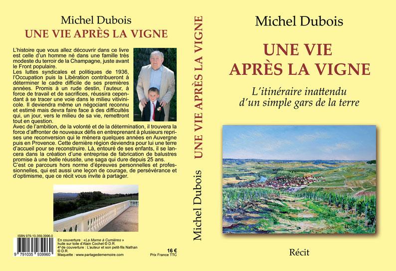 Récit de vie; autobiographie aidée; rédiger sa biographie; biographe normandie; honfleur; une vie après la vigne; écrivain biographe