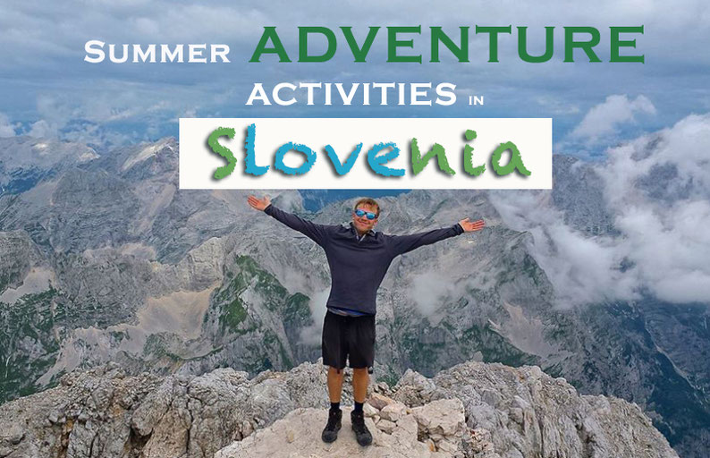 Summer adventure activities in Slovenia