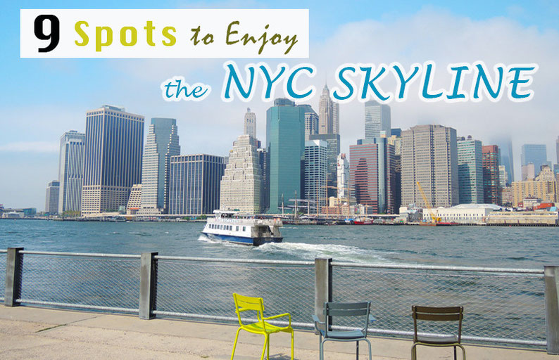 9 Spots to Enjoy the NYC Skyline