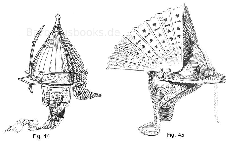 Fig. 44. Türkische Sturmhaube (Zischägge) des Großveziers Mehmed Sokolowitsch (ermordet 1579) Fig. 45. Polnische Sturmhaube mit Verzierungen in vergoldeter Ätzung. 16. Jahrhundert, 2. Hälfte.
