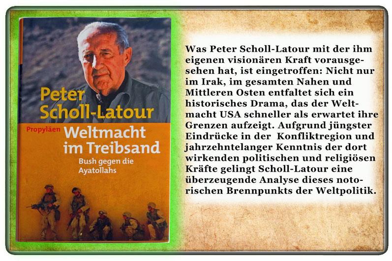 Peter Scholl-Latour - Weltmacht im Treibsand