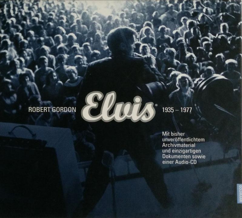 Elvis 1935 - 1977 von Robert Gordon, 2002, Goldmann Verlag,  Schenkung