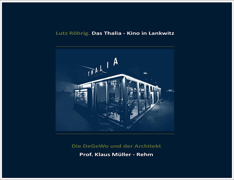 Berlin. Das Kino Thalia in Lankwitz. Blaue Hefte.