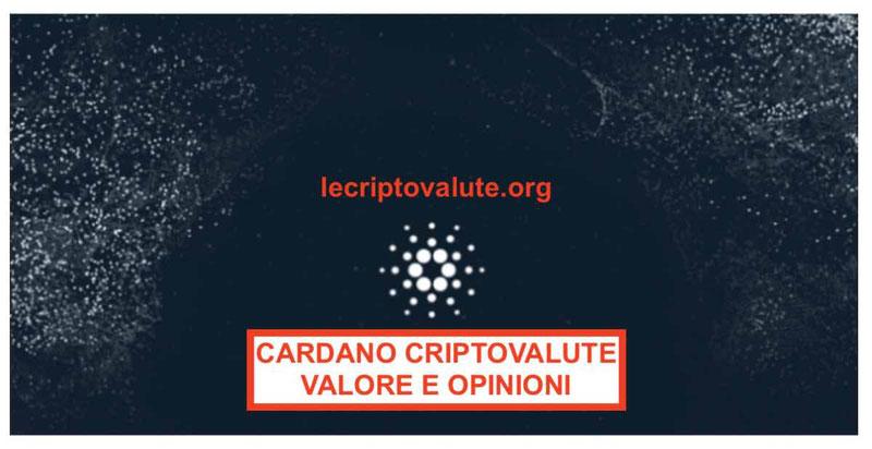 Cardano Criptovaluta: valore quotazione ADA e come comprare (guida)