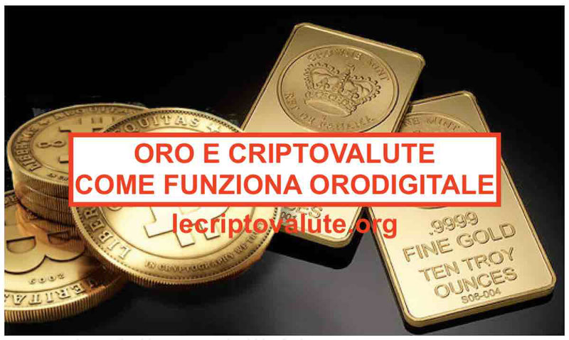 Oro e Criptovalute: cos'è e come funziona l'oro digitale guida
